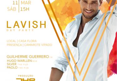 """""""Festa Lavish"""" acontece na tarde deste sábado, dia 11/3, na Casa Flora Espaço de Eventos."""