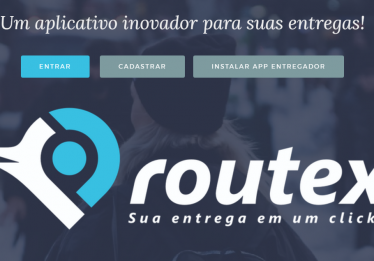 Routex: aplicativo quer acelerar entregas sem custar mais para o empresário