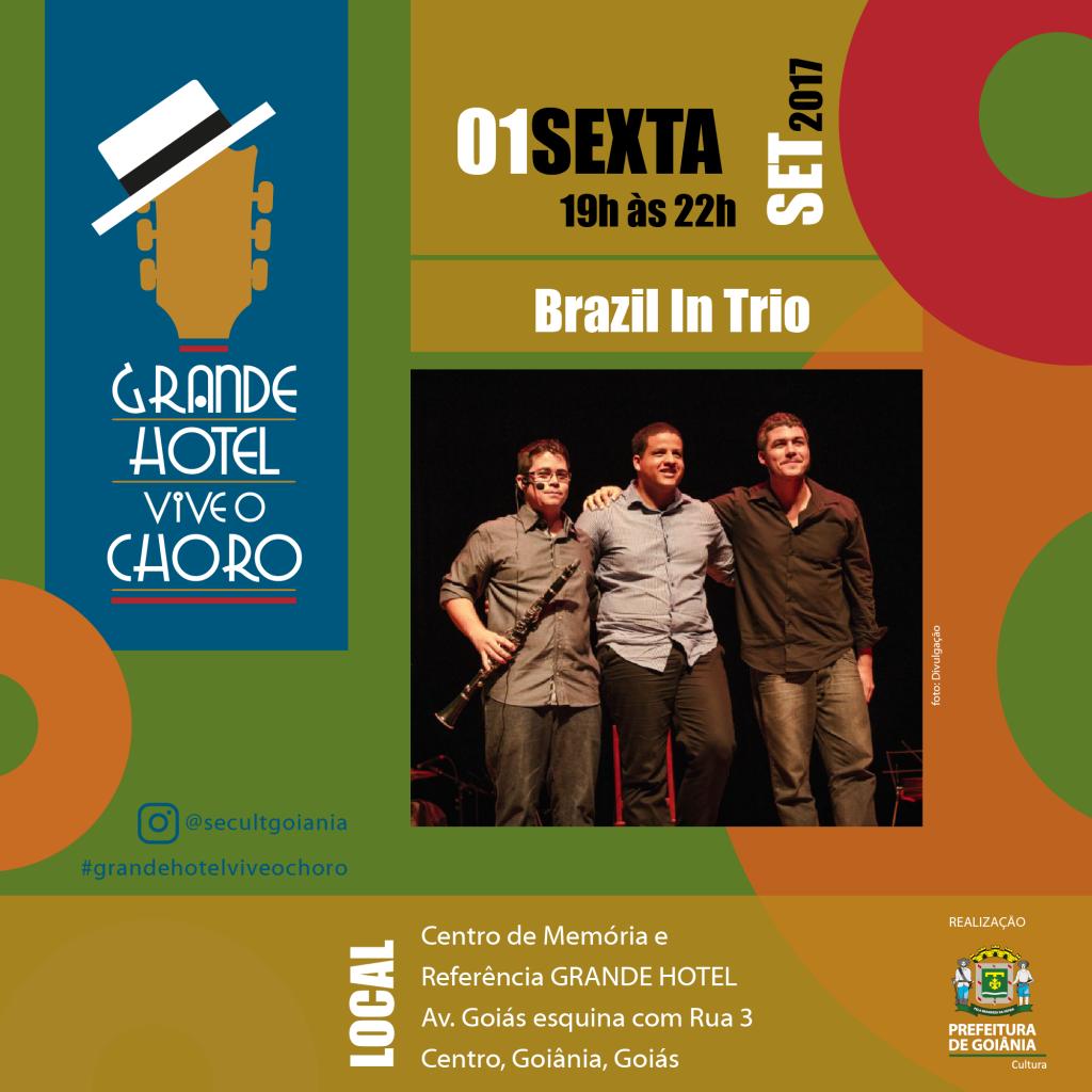 Chorinho reúne Brazil in Trio, Cláudia Vieira e Nóys é Nóys