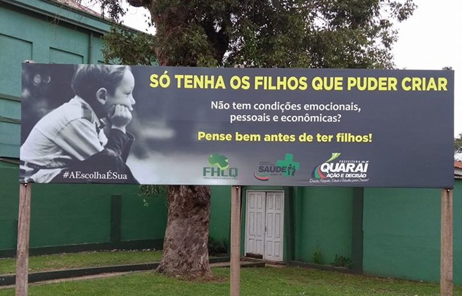 Prefeitura de Quaraí (RS) incentiva que moradores só tenham os filhos que puderem criar