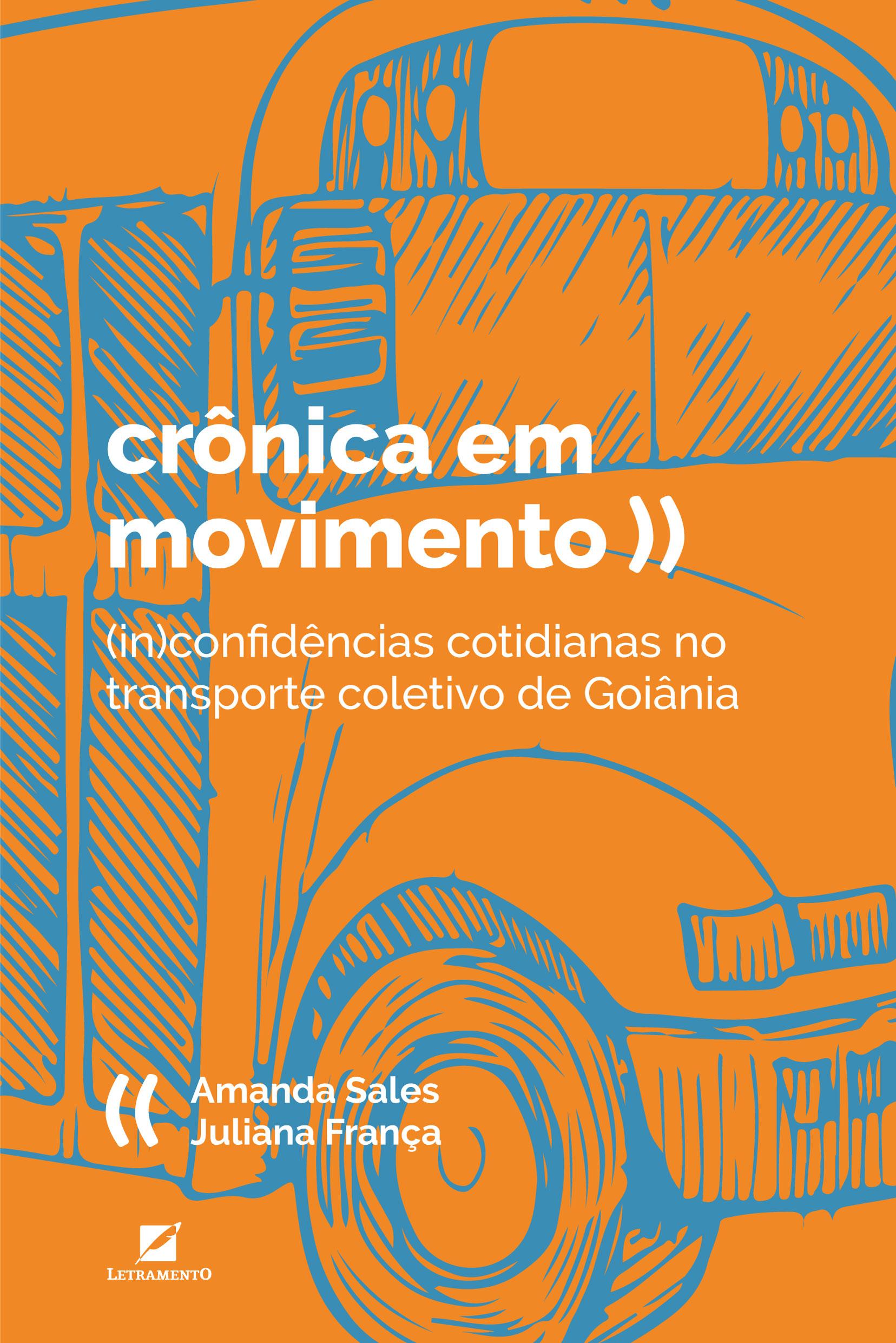 Crônica em Movimento: (In)confidências Cotidianas no Transporte Coletivo de Goiânia (Foto: Divulgação)
