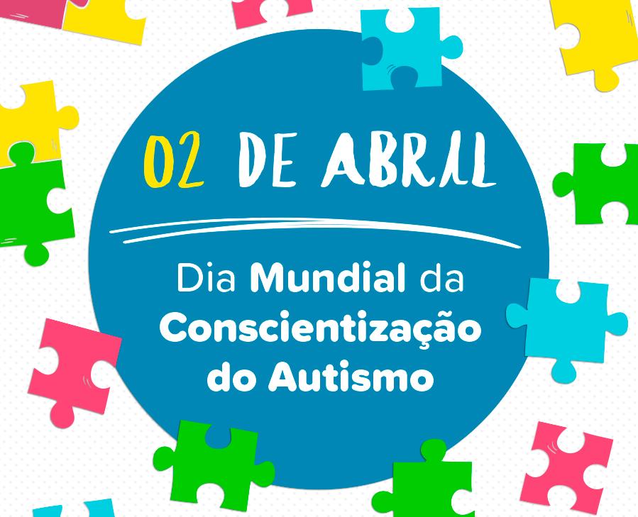 Dia 2 de abril é o Dia Mundial da Conscientização do Autismo (Foto: Divulgação/Ministério da Saúde)